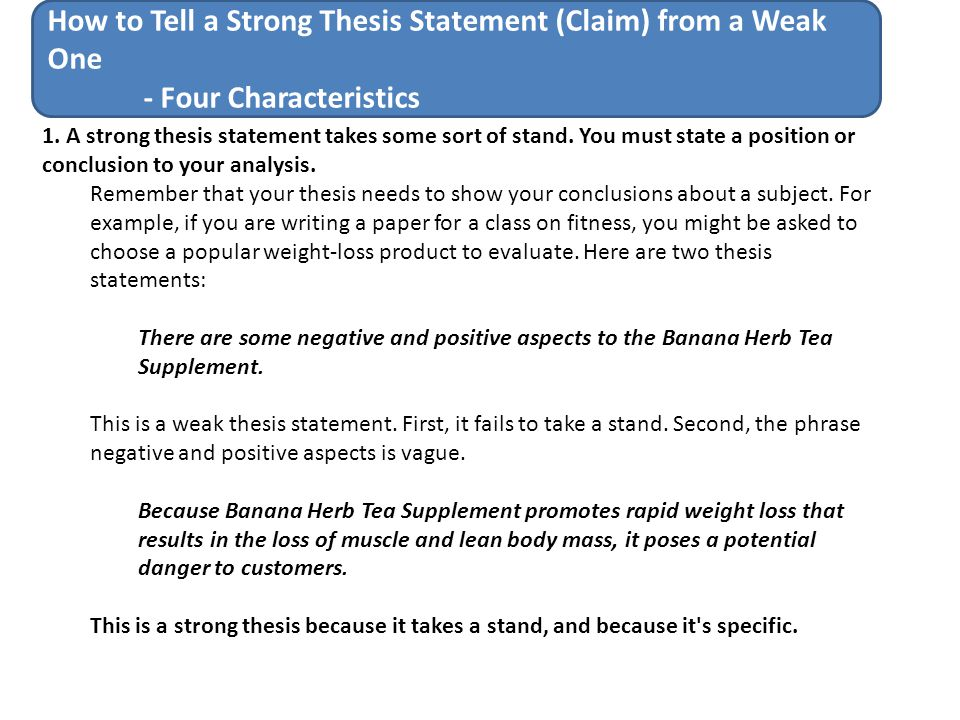 strong words to start a thesis statement Developing strong thesis statements in other words, the thesis must be something that overwhelming at the start, generally the narrower the thesis the more.