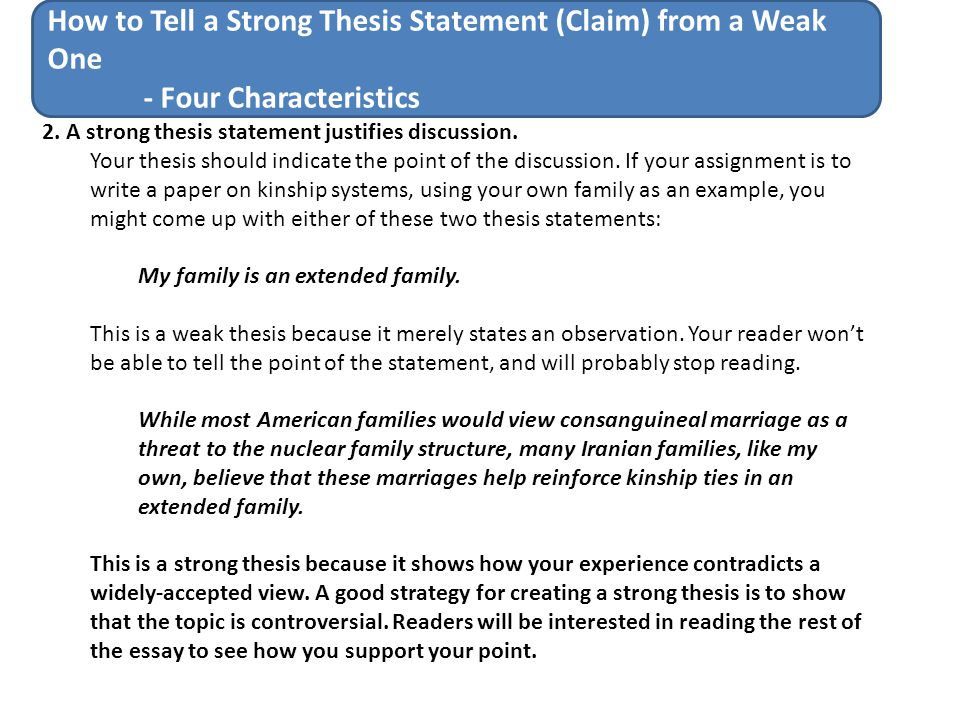 rules for a strong thesis statement A thesis statement can be the thing that makes or breaks your research paper this lesson will give you some examples of good thesis statements as.