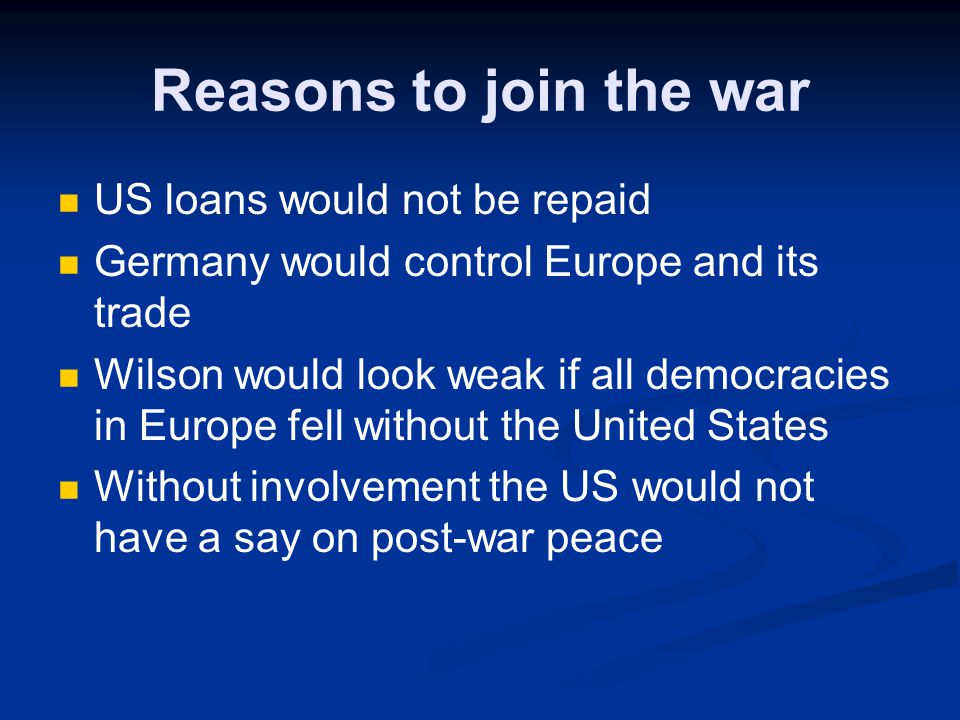what was the reason the united states entered ww1
