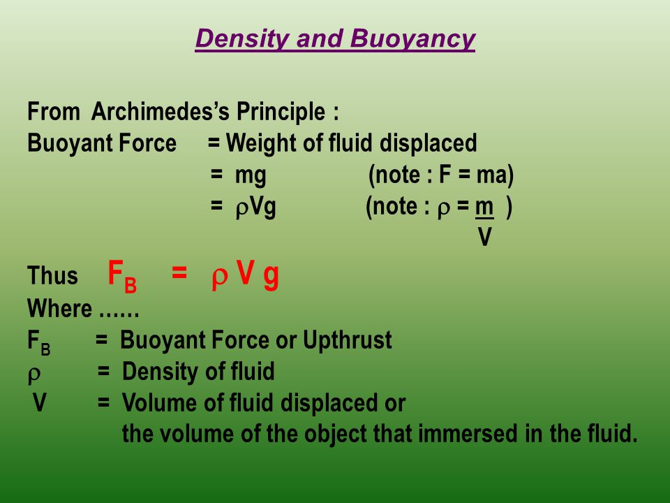 how to calculate bouyant forces of objects submerged in water Buoyant force calculations  when a rigid object is submerged in a fluid (completely or partially), there exists an upward force on the object that is equal to the weight of the fluid that is displaced by the object.