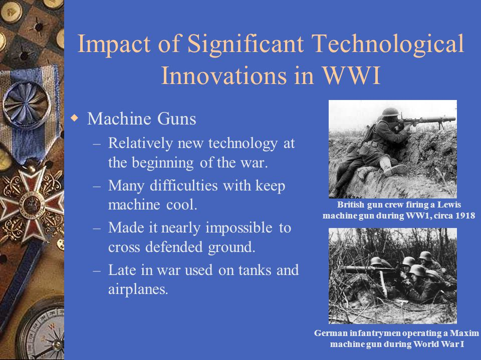 how technology significantly impacted the fighting of world war i A recent list of the hundred most important news stories of the twentieth century ranked the onset of world war i eighth this is a great error.