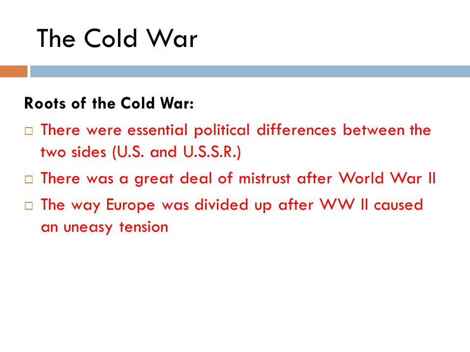 The Cold War Roots of the Cold War: