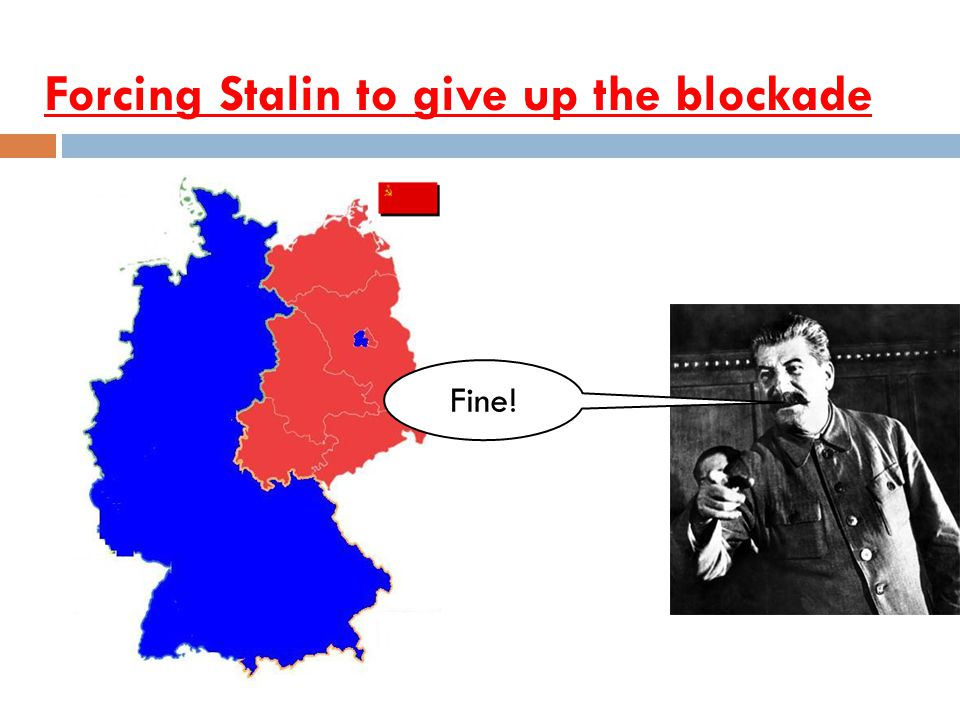Forcing Stalin to give up the blockade