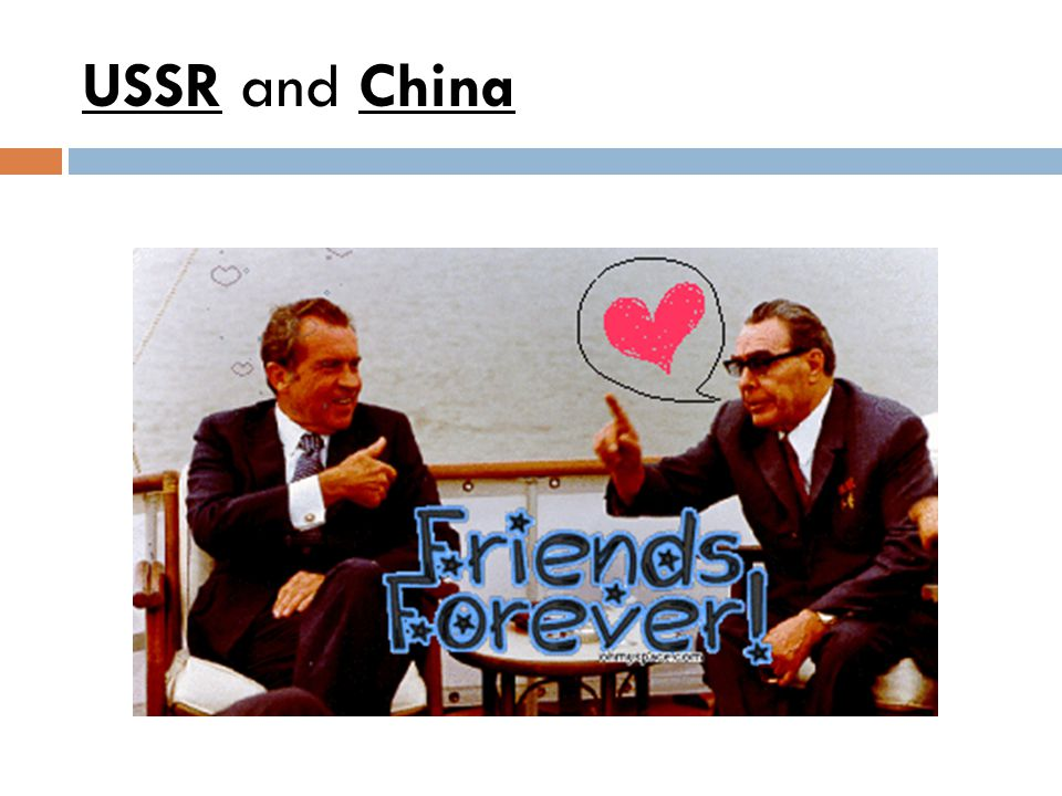 USSR and China