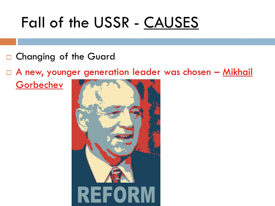 Fall of the USSR - CAUSES