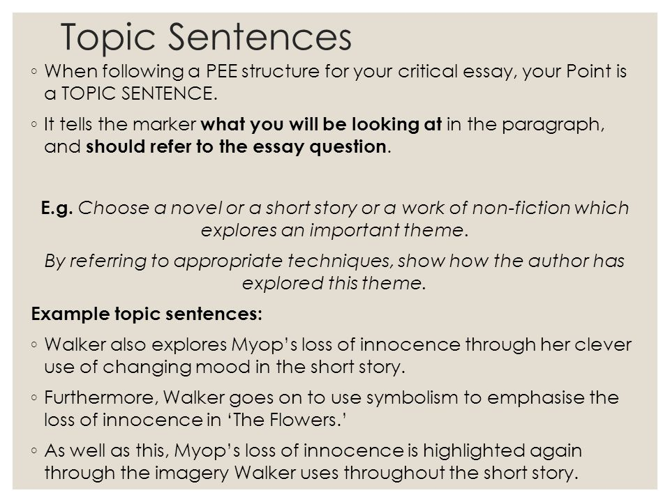 the flowers by alice walker ppt video online  topic sentences when following a pee structure for your critical essay your point is a