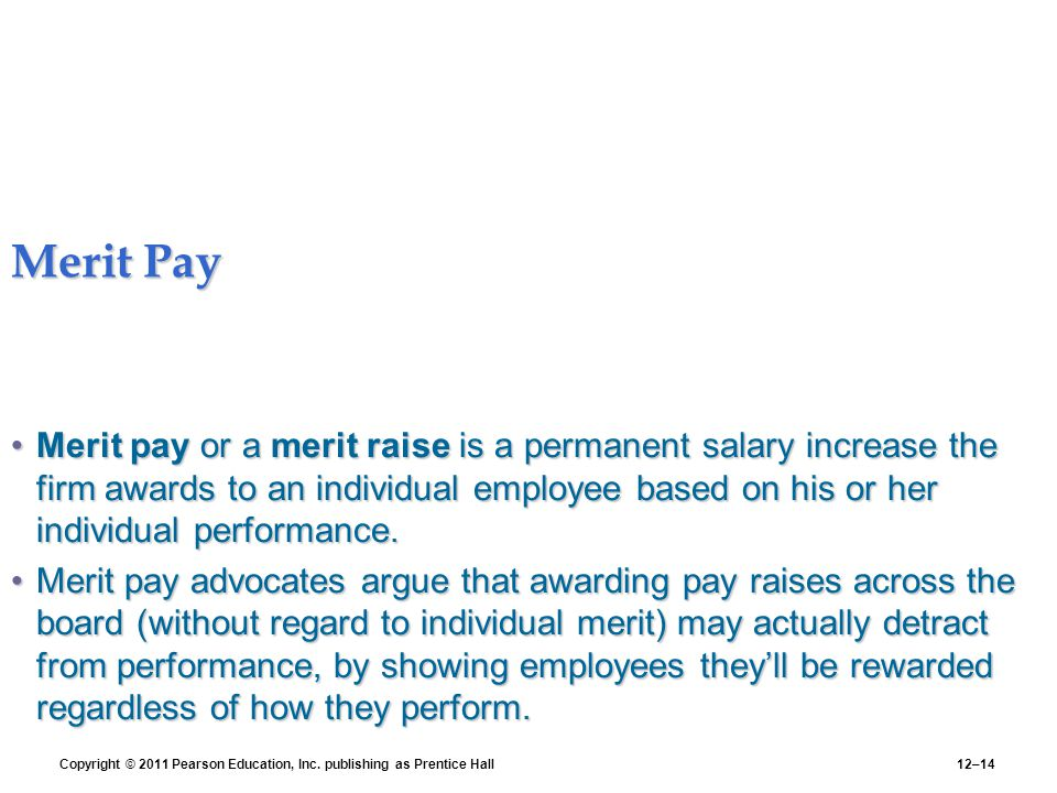 disadvantage of merit based pay Merit pay has advantages for both the employer and the employee find out more about why you might consider merit the advantages and disadvantages of merit pay.