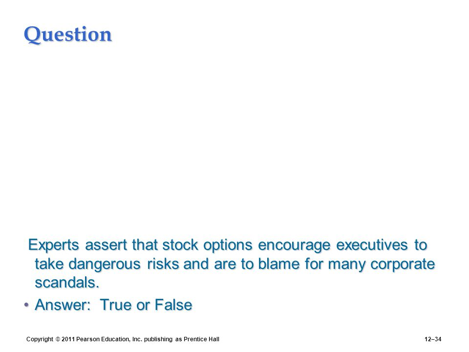 Stock options and managerial incentives for risk taking