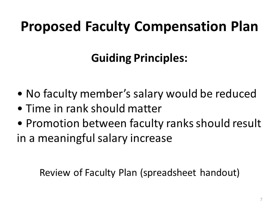 Proposed Faculty Compensation Plan