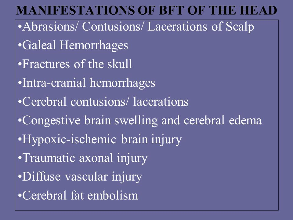 MANIFESTATIONS OF BFT OF THE HEAD