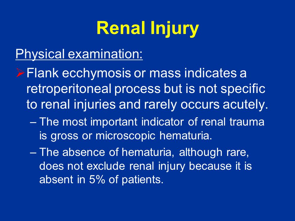 Renal Injury Physical examination: