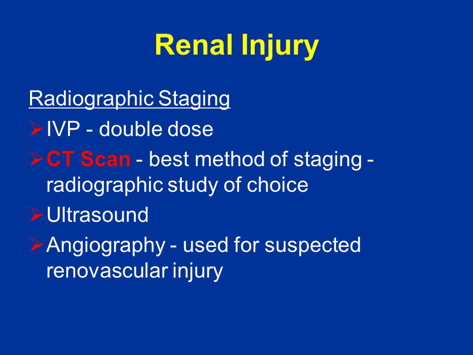Renal Injury Radiographic Staging IVP - double dose