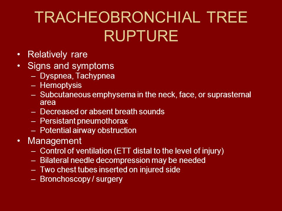 TRACHEOBRONCHIAL TREE RUPTURE