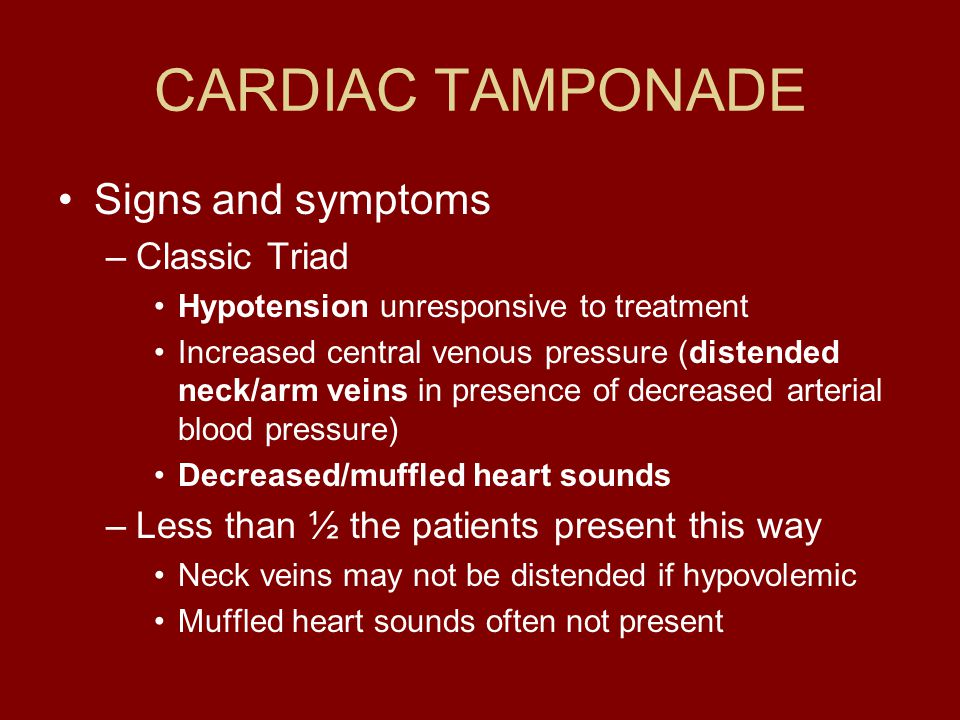 CARDIAC TAMPONADE Signs and symptoms Classic Triad