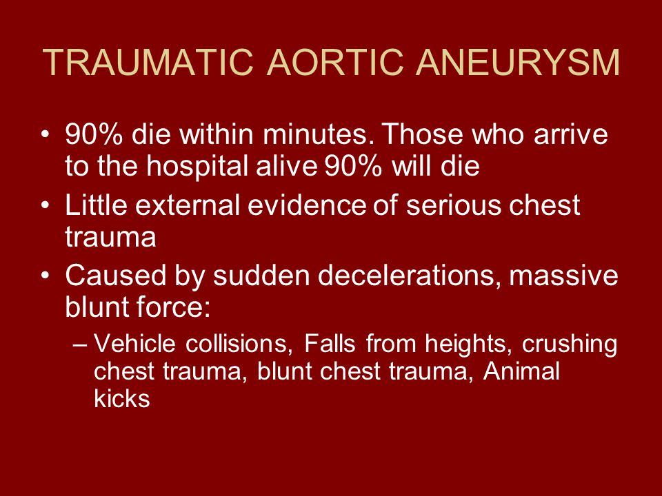TRAUMATIC AORTIC ANEURYSM