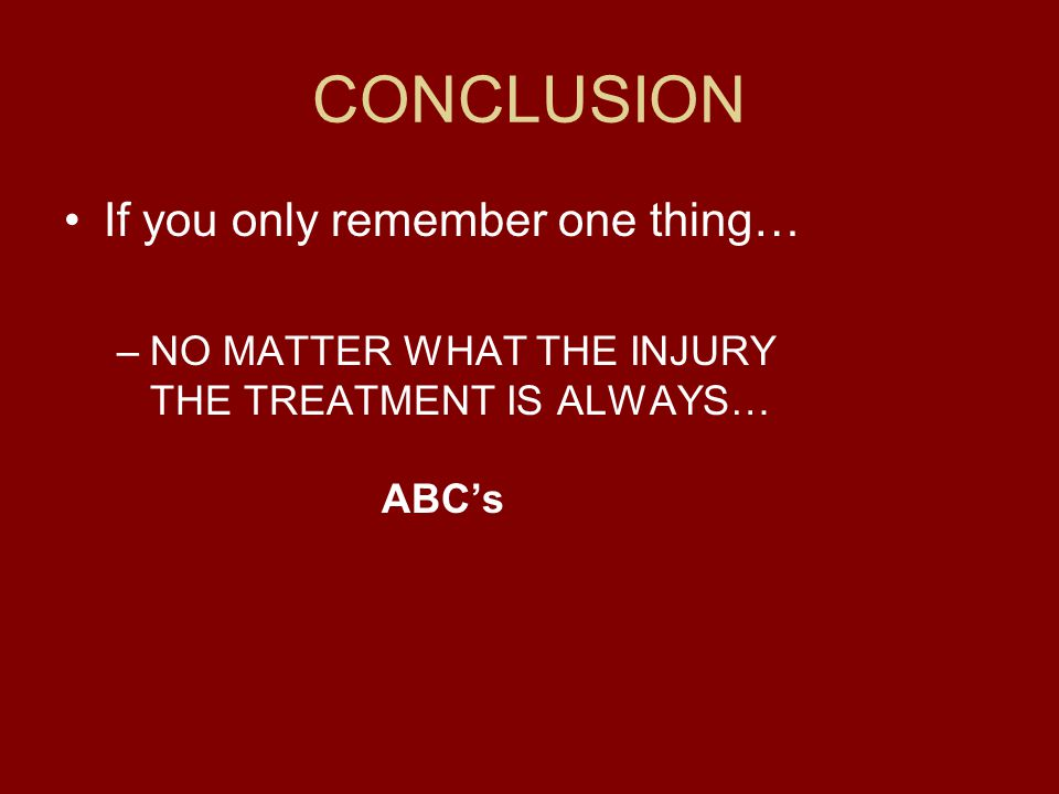 CONCLUSION If you only remember one thing…