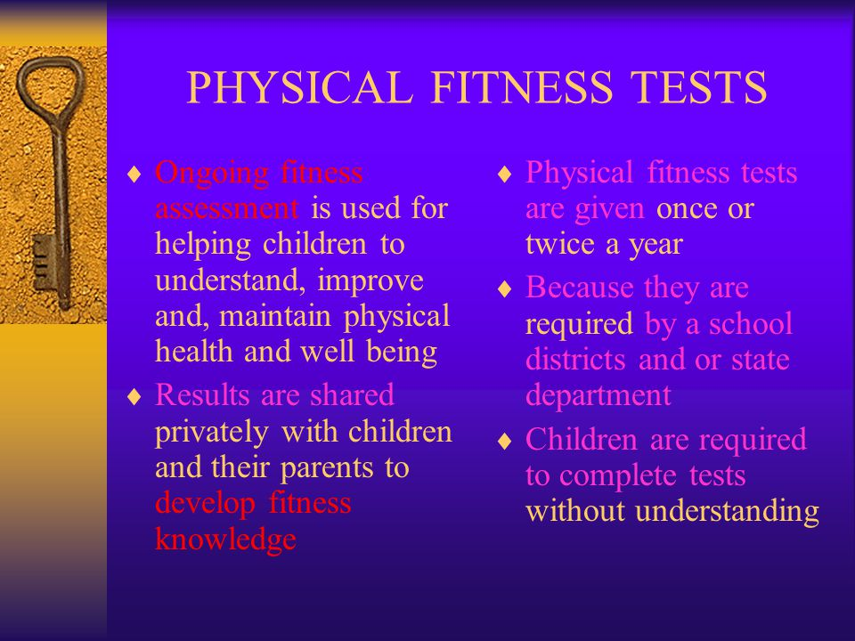 PHYSICAL FITNESS TESTS