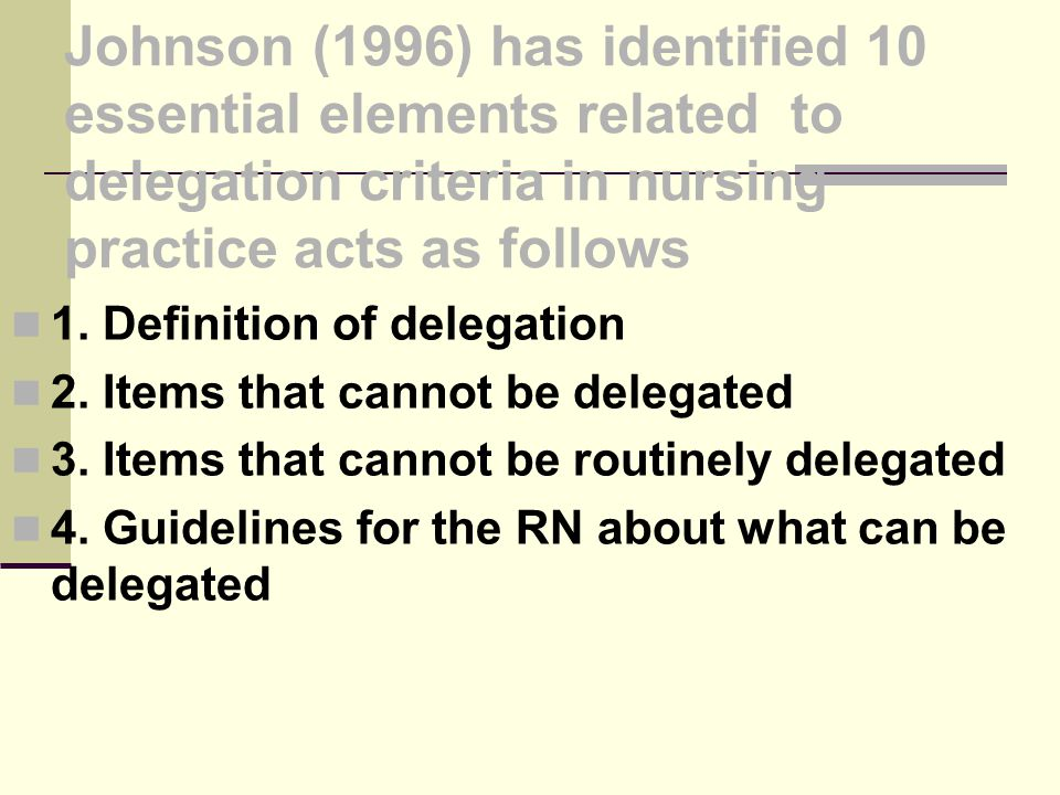 1. Definition of delegation 2. Items that cannot be delegated
