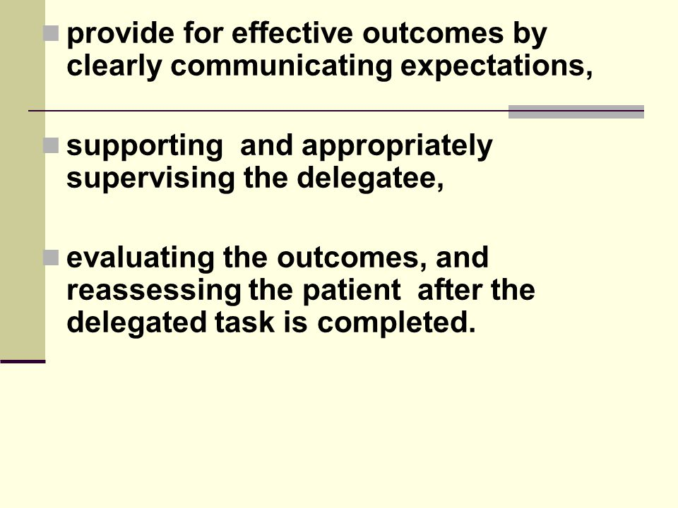 provide for effective outcomes by clearly communicating expectations,