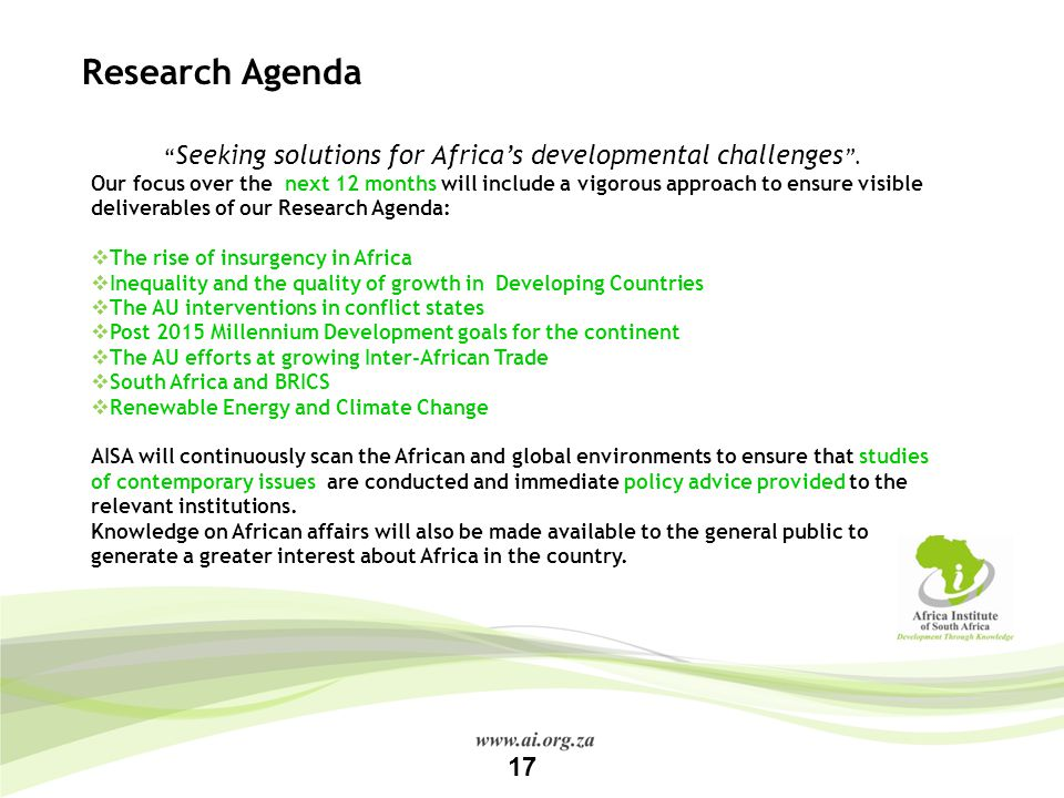 Research Agenda Seeking solutions for Africa's developmental challenges .
