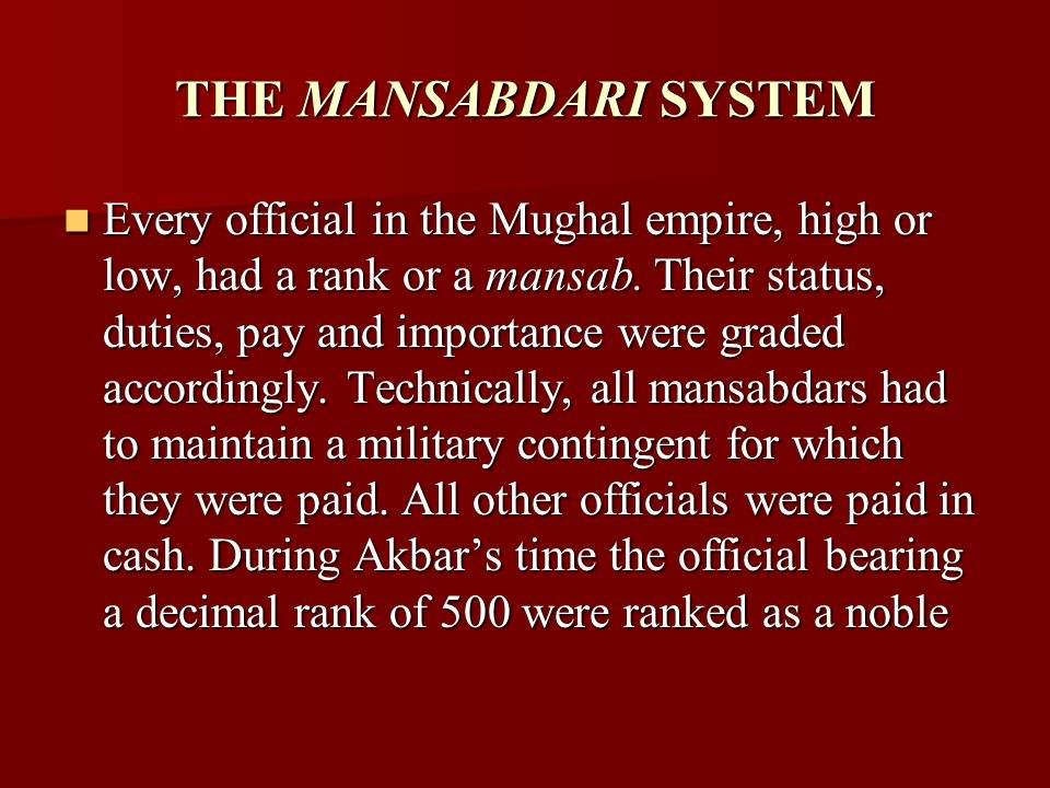 mansabdari system essay We will write a custom essay sample on decline of mughal empire specifically for you for only $1390/page order now  with the weak control from the center mansabdari system was not sufficiently supervised administration efficiency declined discontent grew and revenue from tax collection declined 7) the arrival of the british: since the.