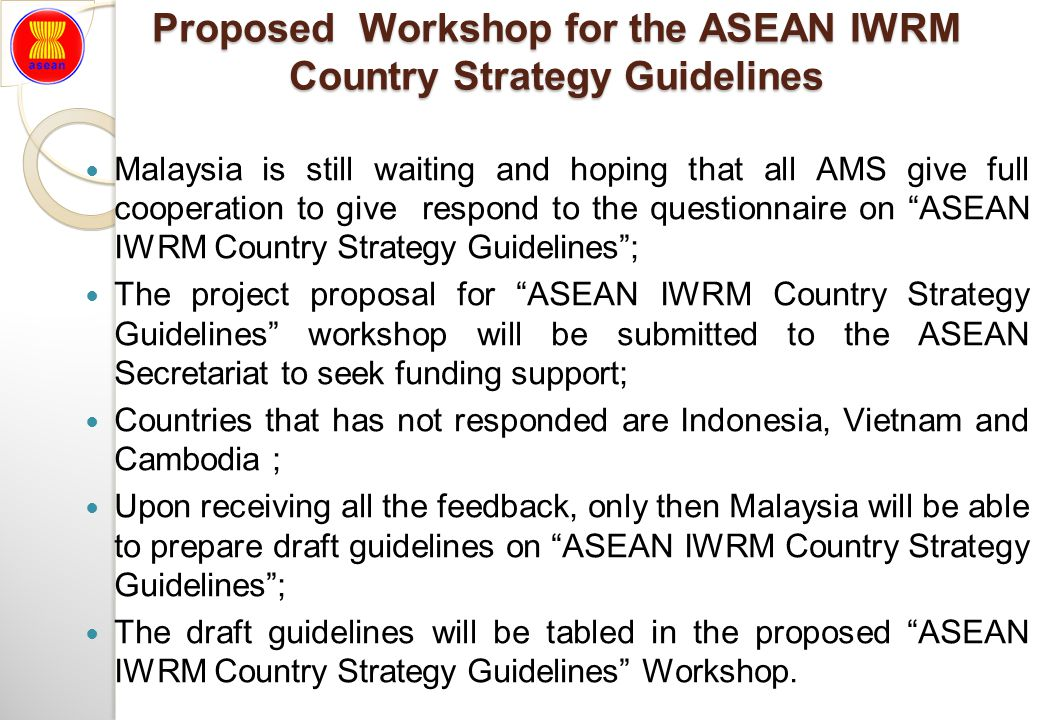 Proposed Workshop for the ASEAN IWRM Country Strategy Guidelines