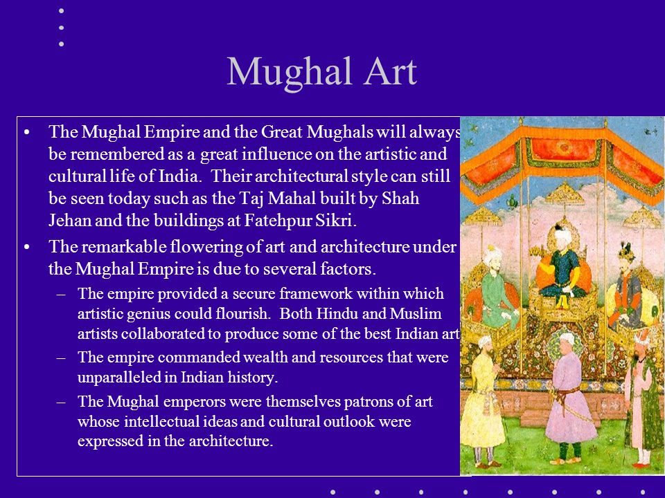 mughal influence on modern india The mughals were among the most powerful and influential empires in india and indeed in the asian continent at their peak the mughals were the most.