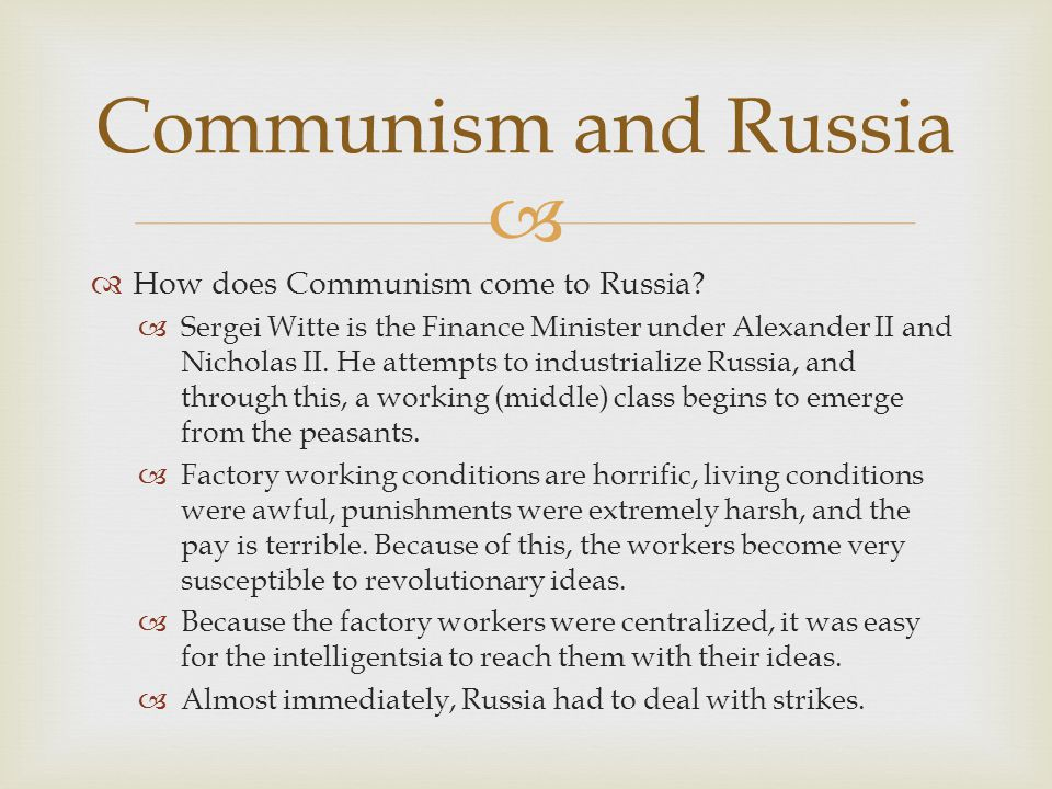 Communism and Russia How does Communism come to Russia