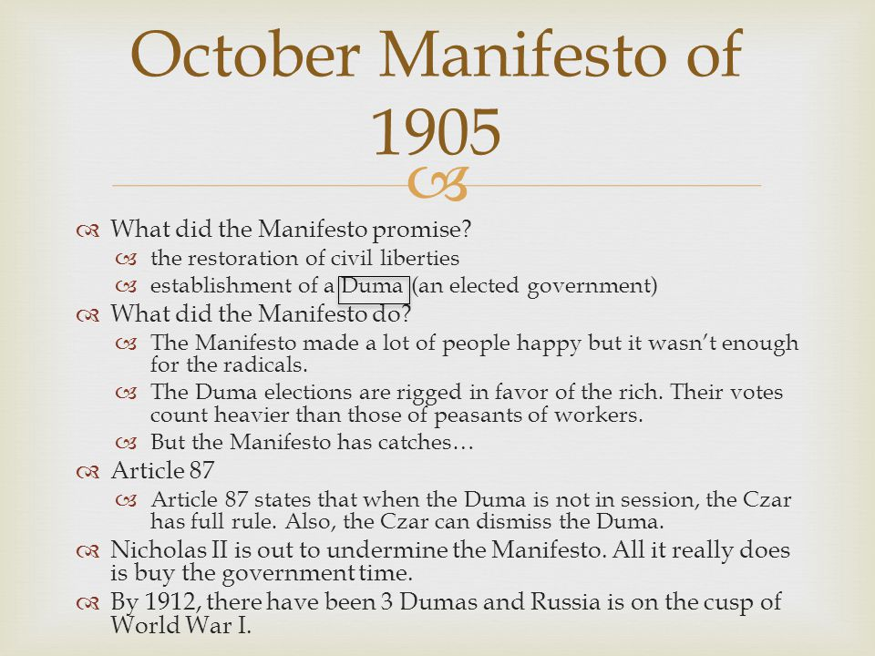 October Manifesto of 1905 What did the Manifesto promise
