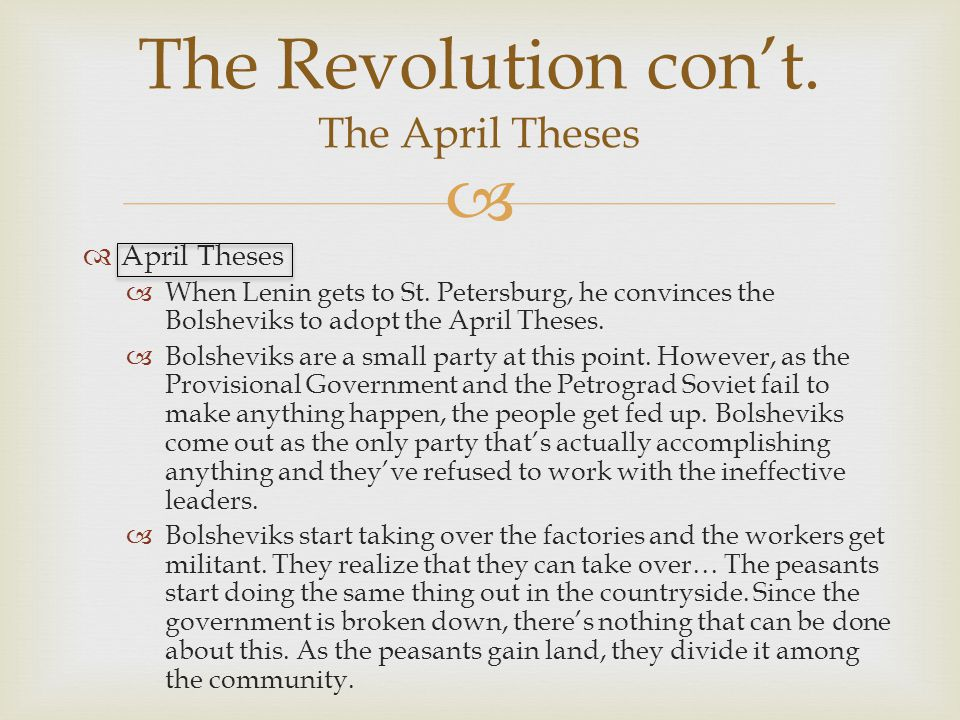 The Revolution con't. The April Theses