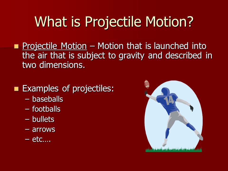 What is Projectile Motion
