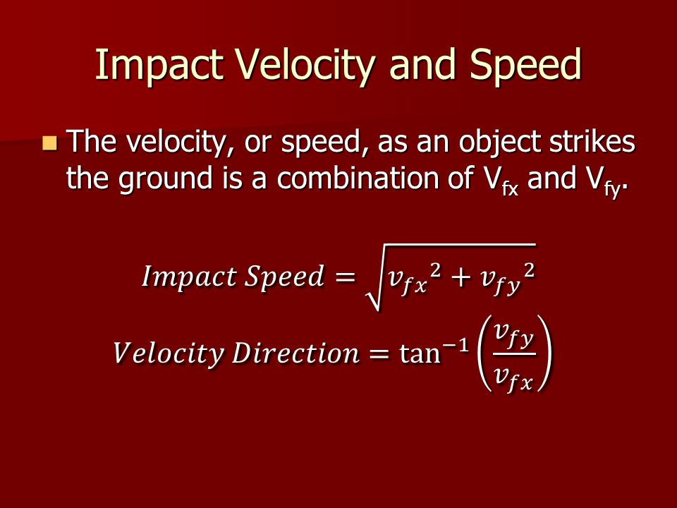 Impact Velocity and Speed
