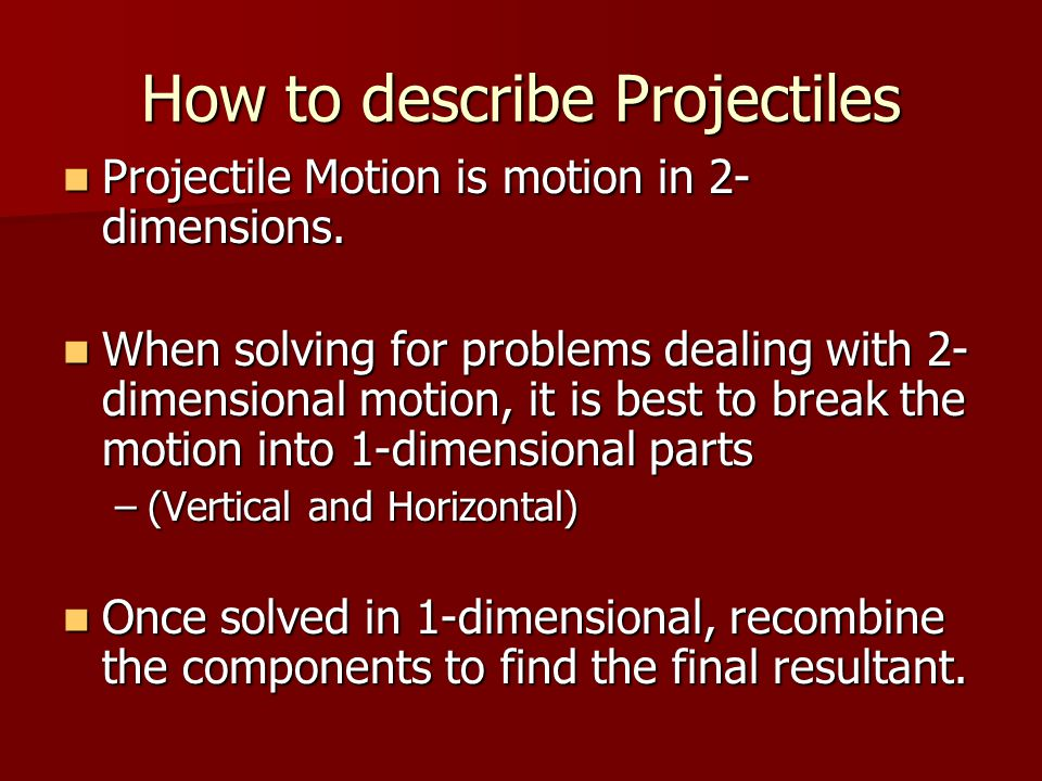 How to describe Projectiles