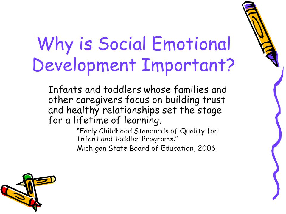 Why is Social Emotional Development Important