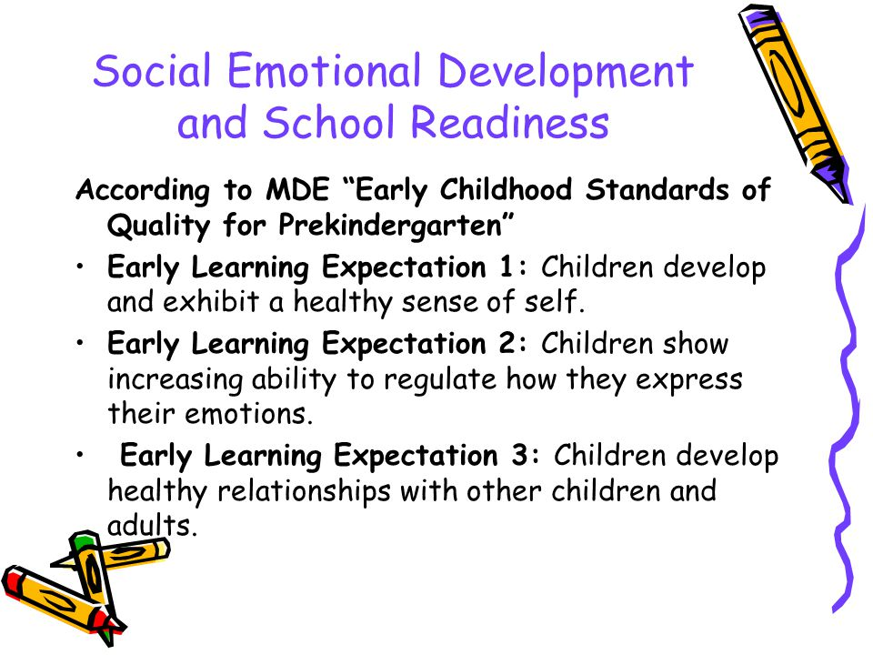Social Emotional Development and School Readiness