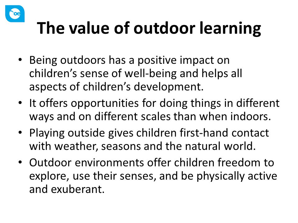 The value of outdoor learning