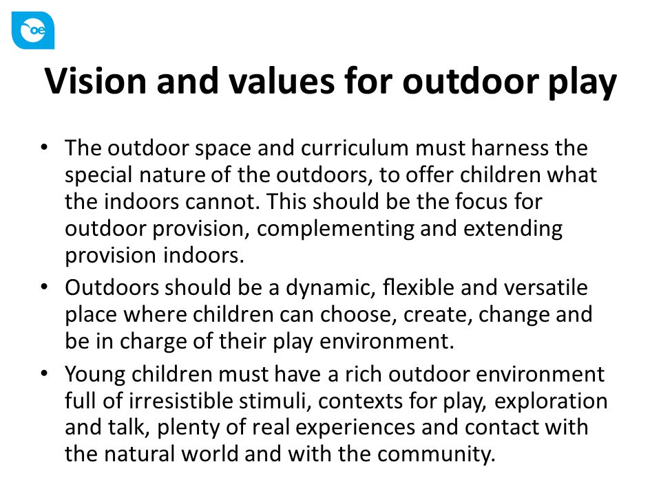 Vision and values for outdoor play