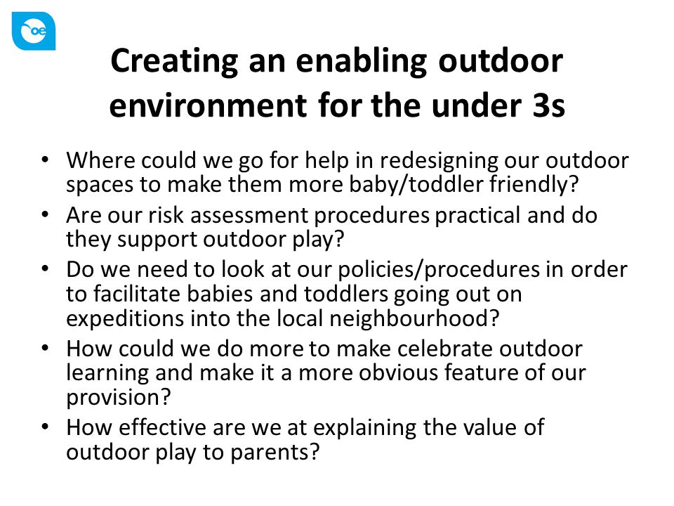 Creating an enabling outdoor environment for the under 3s