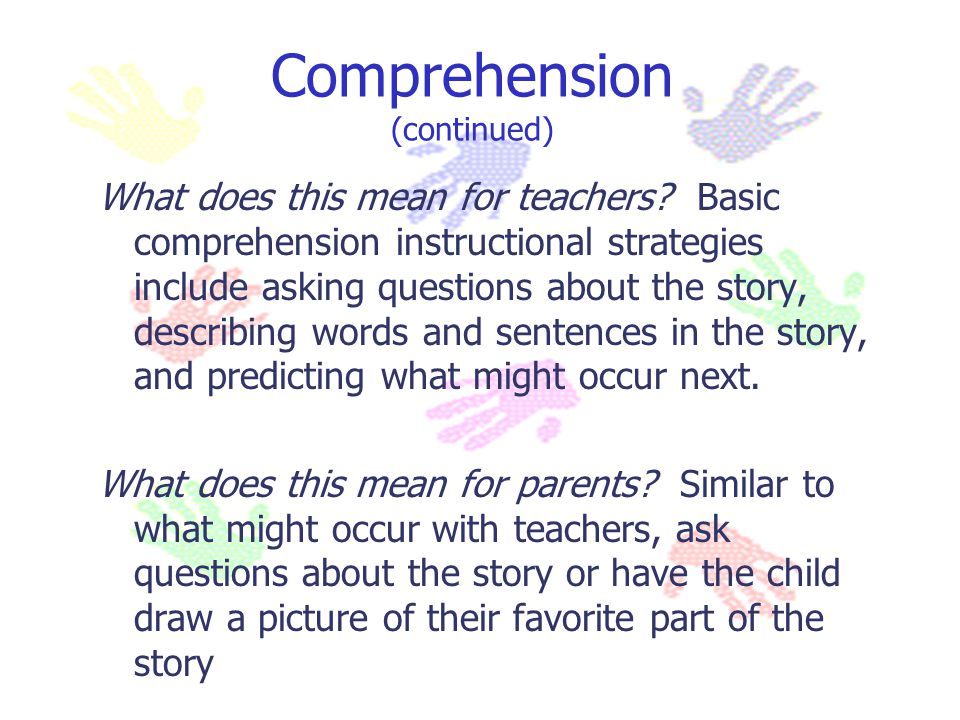 Comprehension (continued)