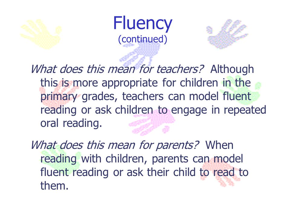 Fluency (continued)
