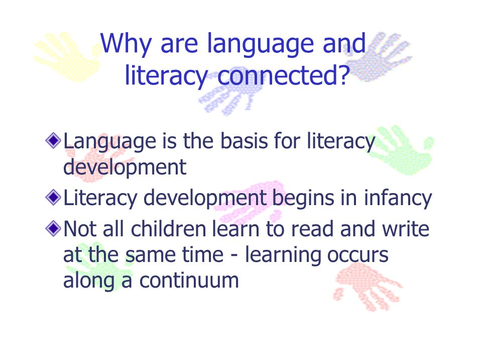 Why are language and literacy connected