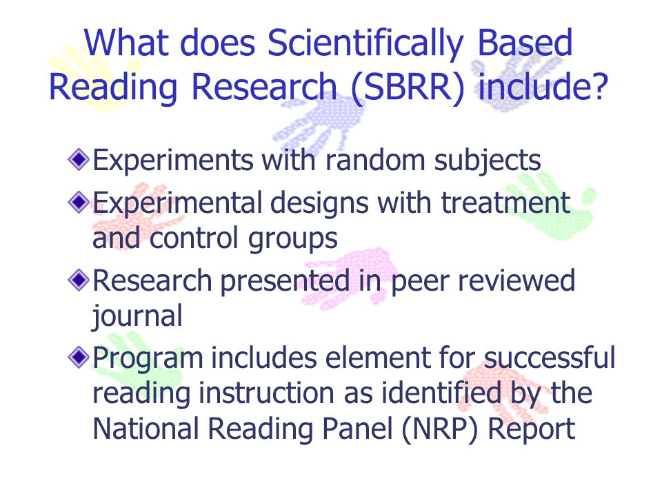 What does Scientifically Based Reading Research (SBRR) include