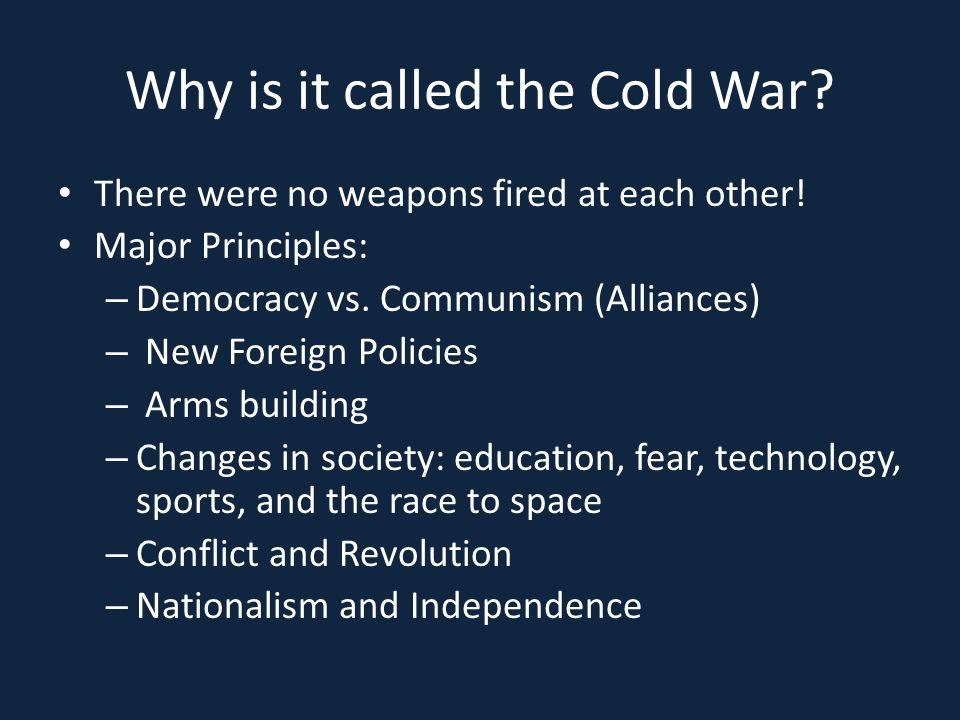 Why is it called the Cold War