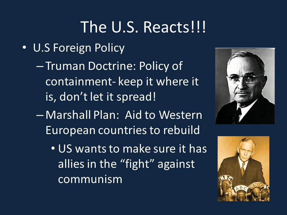 The U.S. Reacts!!! U.S Foreign Policy