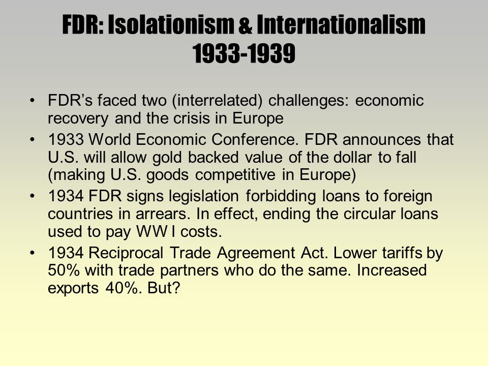 fdr interventionist or isolationist In the wake of the first world war, the non-interventionist tendencies of us foreign policy gained.