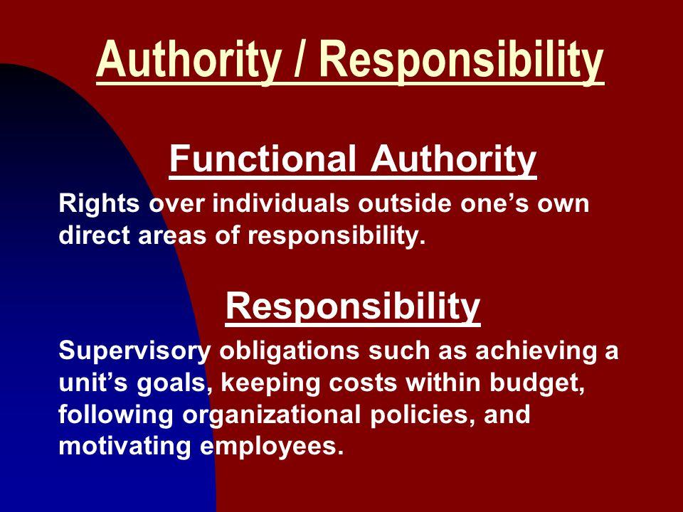 Authority / Responsibility