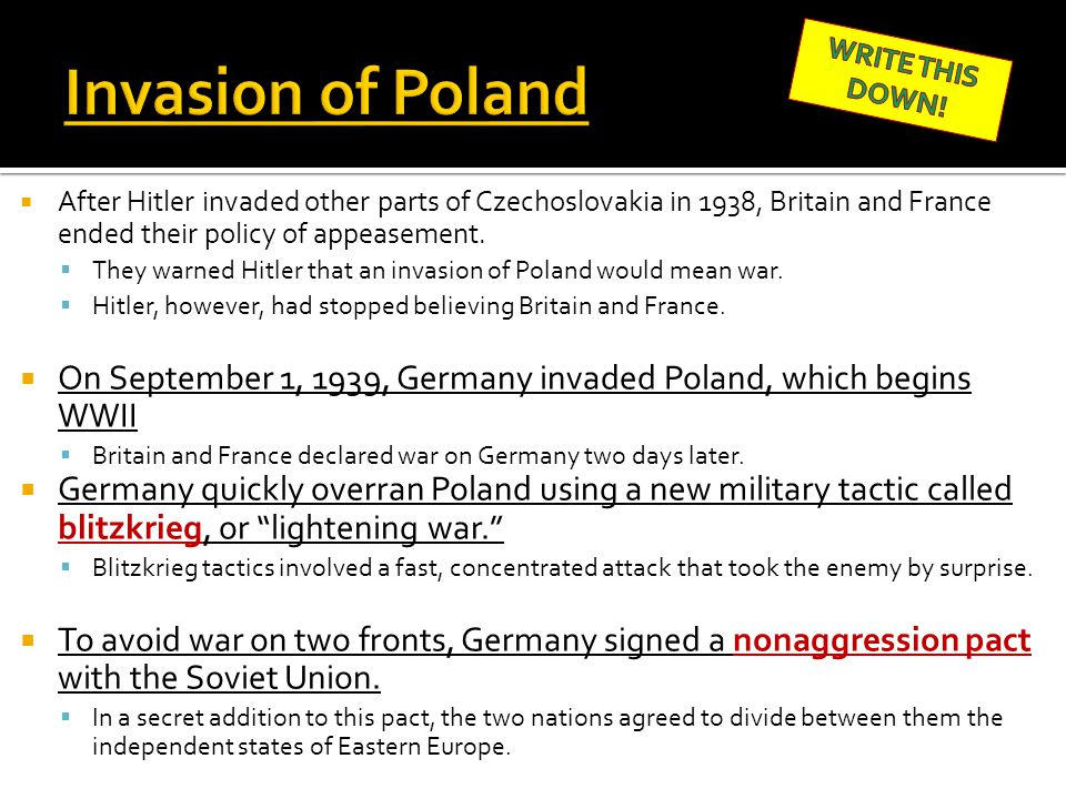 Invasion of Poland WRITE THIS DOWN!