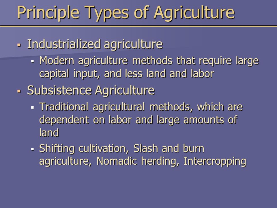 Principle Types of Agriculture