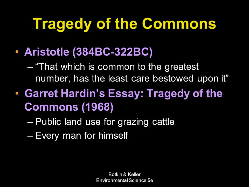 "An Analysis of Garrett Hardin's ""The Tragedy of the Commons."""