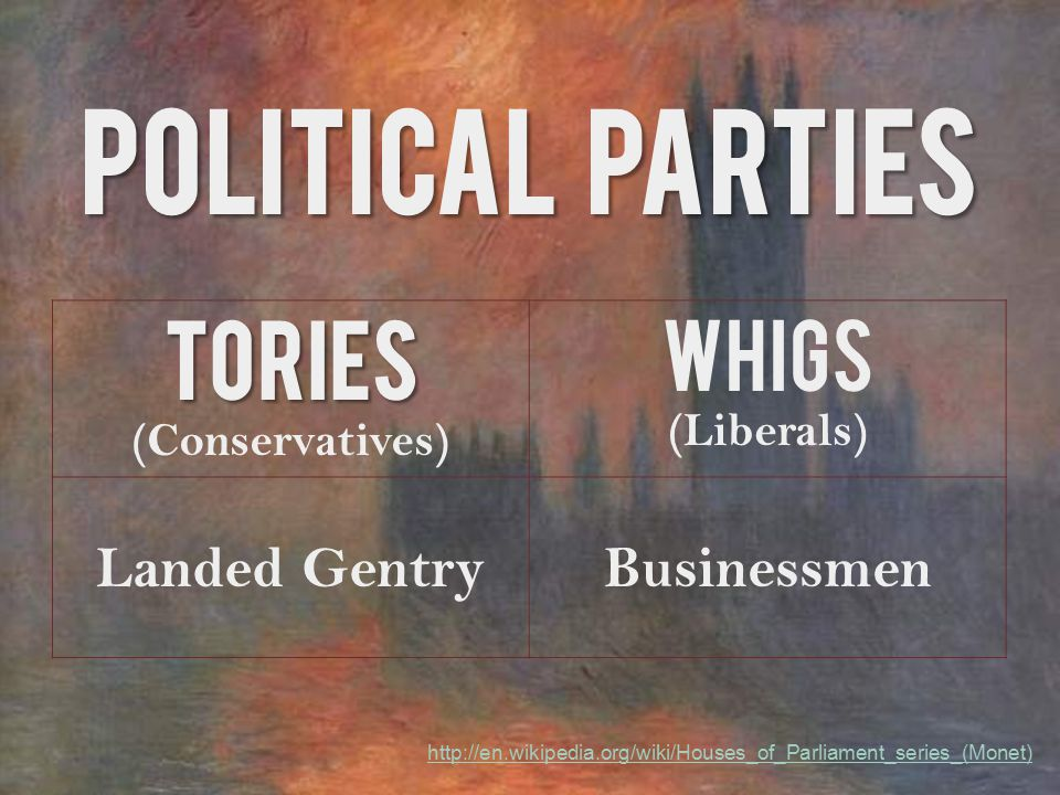 13 Whigs v Tories ...